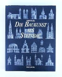 Mauke, Adolf  Die Baukunst als Steinbau. Eine Darstellung der konstruktiven und ästhetischen Entwicklung der Baukunst. Nachdruck der Originalausgabe von 1897/99.