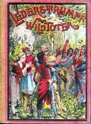 Cooper, James Fenimore  Der Wildtöter. Eine Erzählung. Bearbeitet von L. Bernhardi.
