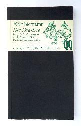 Biermann, Wolf  Der Dra-Dra. Die große Drachentöterschau. In acht Akten mit Musik. 1, - 70. Tsd.