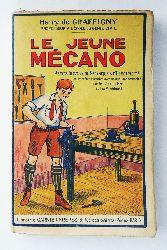 Graffigny, Henri de  Le jeune Mecano. Petits travaux de mecanique et d