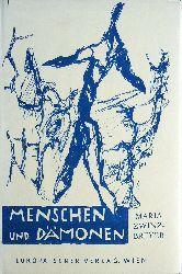 Zwinz-Breyer, Maria  Widmungsexemplar + Autograph - Menschen und Dämonen.