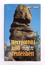 Lukan, Karl  Herrgottsitz und Teufelsbett. Wanderungen in die Vorzeit.