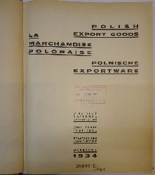 Polen -  4 Bücher in 1 - 1: Polish export goods 1934. - 2: Polish export goods 1936. - 3: Poland