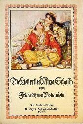 Bodenstedt Friedrich von (Prolog) / Franz B. Doubeck (Illustr.)  Die Lieder des Mirza-Schaffy mit einem Prolog von Friedrich von Bodenstedt. 164. Auflage. 258. - 262. Tausend.
