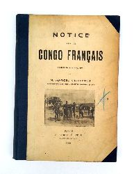 Guillemot, Marcel  Notice Sur Le Congo Francaise.