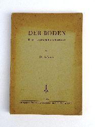 Jacob, A(rtur)  Der Boden. Kurzes Lehrbuch der Bodenkunde.