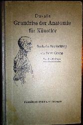 (Duval, Mathias)  Duval´s Grundriss der Anatomie für Künstler. Deutsche Bearbeitung von Prof. Dr. Ernst Gaupp. 5. Auflage.