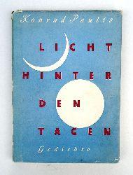Paulis, Konrad  WIDMUNGSEXEMPLAR - Licht hinter den Tagen. Alte und neue Gedichte.