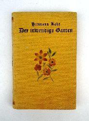 Bahr, Hermann  Der inwendige Garten.