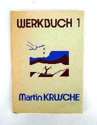 Krusche, Martin  Werkbuch 1. Kurzgeschichten, Lyrik, Grafik.