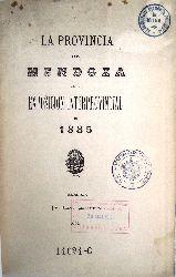 Argentina -  La Provincia de Mendoza en su Exposición Interprovincial de 1885.
