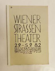 o. A. (Pressespiegel)  Wiener Straßen Theater. 2.9. - 5.9. 1982. Infiltrationen.
