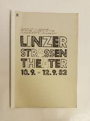 o. A. (Pressespiegel)  Linzer Straßen Theater. 10.9. - 12.9. 1982.