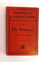 Gräbner, Ernst  Die Weberei.