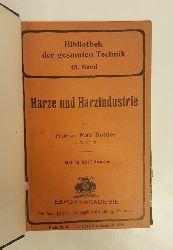 Bottler, Max  Harze und Harzindustrie.