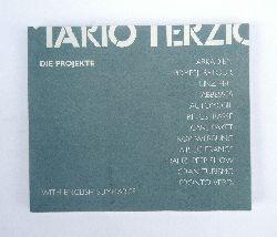 Mario Terzic. Entwürfe für Stadt und Land. 1979-1989.