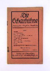 Schickele, Rene / Arnold Zweig / Max Epstein u.a.  Die Schaubühne. Hg.: Sigefried Jacobsohn. XI. Jahrgang. 21. Januar 1915. Nummmer 3.