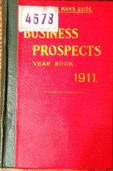 Davies, Joseph (Ed.) / Hailey, C. P. (Ed.)  Business Prospects Year Book, 1911.