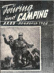 ARBÖ -  Touring und Camping. ARBÖ-Handbuch 1960.