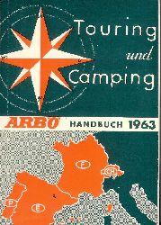 ARBÖ -  Touring und Camping. ARBÖ-Handbuch 1963.