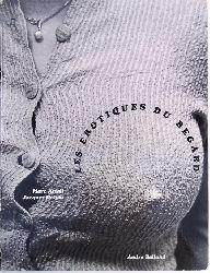 Attali, Marc / Delfau, Jacques  Les erotiques du regard.