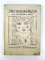 Koch, Alexander (Hg.)  Stickereien und Spitzen. Blätter für kunstliebende Frauen. Kompletter Jahrgang 1927/28.