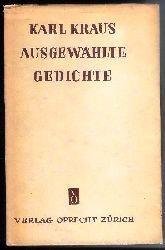 Kraus, Karl  Ausgewählte Gedichte.
