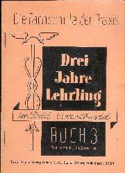Textil-Woche (Hg.)  Drei Jahre Lehrling im Textil-Einzelhandel. Buch 3 (von 6, davon nur die ersten vier produziert).