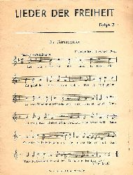 Lieder der Freiheit. Folge 3: Die Carmagnole, Marseillaise, Dänischer Sozialistenmarsch.