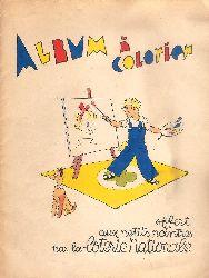 Album a Colorier -  offert aux petits peintres par la loterie nationale.