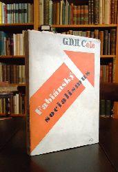 Teige, Karel (Umschlag) / Cole, G. D. H. (Text)  Fabiansky socialismus (Fabian Socialism). Z anglickeho originalu prelozil M. Haluza. predmluvu k ceskemu vydani napsal Frantisek Kovarna.