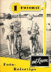 Dreizner, Walter  Foto-Reisetips. Winke und Ratschläge für Reisen mit der Kamera. (Fotorat auf Reisen, Heft 1). 11.-20. Tausend.