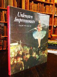 Adler, Kathleen  Unknown Impressionists.