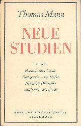 Mann, Thomas  Neue Studien.