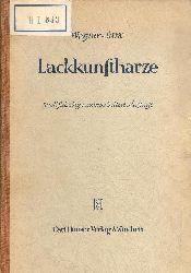 Wagner, Hans / Hans Friedrich Sarx  Lackkunstharze. Dritte vollständig neu bearbeitete Auflage.