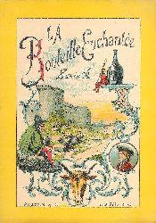 La Bouteille Enchantee. Serie A.