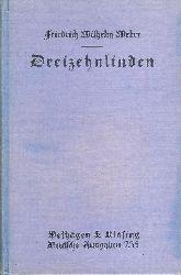 Weber, Friedrich Wilhelm  Dreizehnlinden. Hg. von B. Wehnert.