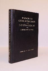Stoss, Anton Otto  Tierärztliche Geburtskunde und Gynäkologie. Einschließlich der Krankheiten der Neugeborenen.