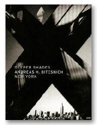 Bitesnich, Andreas H.  Signiertes und numeriertes Exemplar - Deeper Shades #01 NEW YORK.