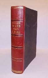 Bauer, Bernhard A.  Halblederausgabe - Weib und Liebe. Studie über das Liebesleben des Weibes. 1. bis 10. Tausend.