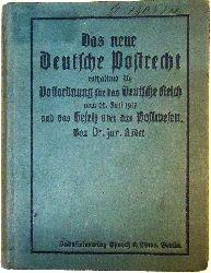 Roeder, R. H.  Das neue Deutsche Postrecht enthaltend Postordnung für das deutsche Reich vom 28. Juli 1917 mit erläuternden Anmerkungen sowie Gesetz über das Postwesen des Deutschen Reiches vom 28. Oktober 1871.
