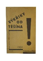 Cink, Jindra  WIDMUNGSEXEMPLAR - Vykriky od Tesina. 2.vydani.