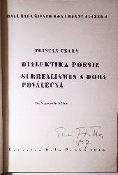 Tzara, Tristan  Dialektika poesie, Surrealismus a doba povalecna. Dve prednasky.