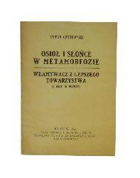 Czyzewski, Tytus  Osiol i slonce w metamorfozie. Wlamywacz z lepszego towarzystwa (1 akt 10 minut).