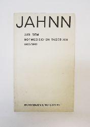 Jahnn, Hans Henny  Aus dem Norwegischen Tagebuch 1915/1916.