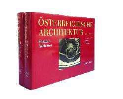 Achleitner, Friedrich  Österreichische Architektur im 20. Jahrhundert. Ein Führer in vier Bänden. Band III/1 + III/2 (Wien 1. - 18. Bezirk).