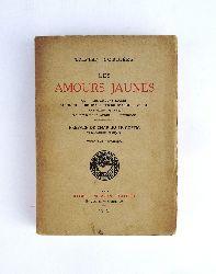 Corbiere, Tristan  Les Amours Jaunes. Preface de Charles le Goffic.