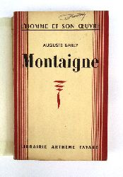 Montaige - Bailly, Auguste  MONTAIGNE.