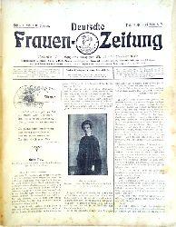 Deutsche Frauen-Zeitung + Illustrierte Moden-Zeitung  Deutsche Frauen-Zeitung. Jahrgang 1905 (Heft 1 bis 25) + Illustrierte Moden-Zeitung. Jahrgang 1904 (Heft 1 bis 24) + Jahrgang 1905 (Heft 1 bis 9).