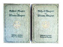 Wagner, Richard / Wagner, Minna (Briefwechsel)  Richard Wagner an Minna Wagner. Komplett in zwei Bänden. 3. Auflage.